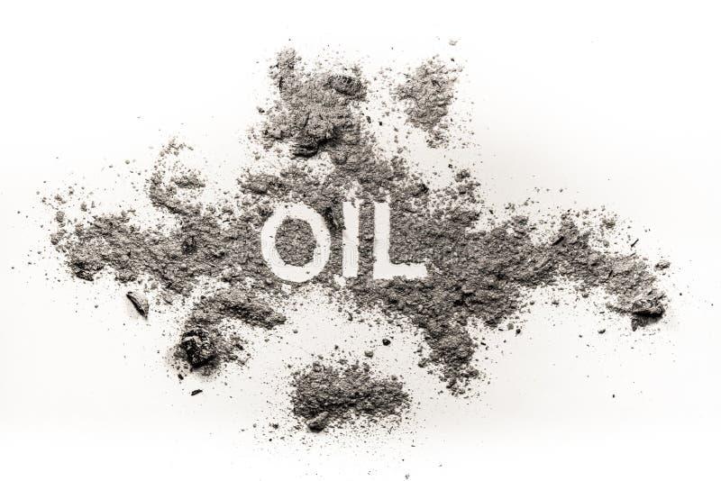 Olje- ord som är skriftligt i aska som bränd nedsmutsad bränsleresurs royaltyfria bilder