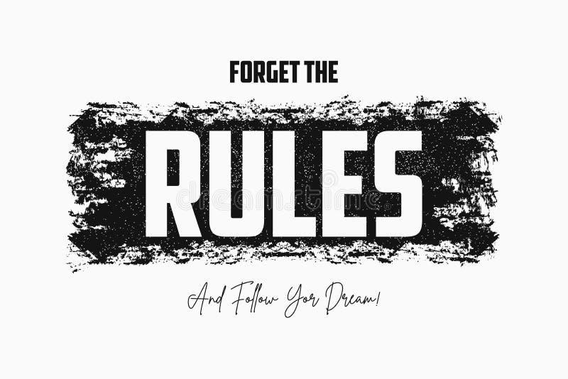 Olvide el lema de las reglas en el ejemplo del cepillo Diseño de la camiseta, ropa de moda e impresión de la camiseta libre illustration