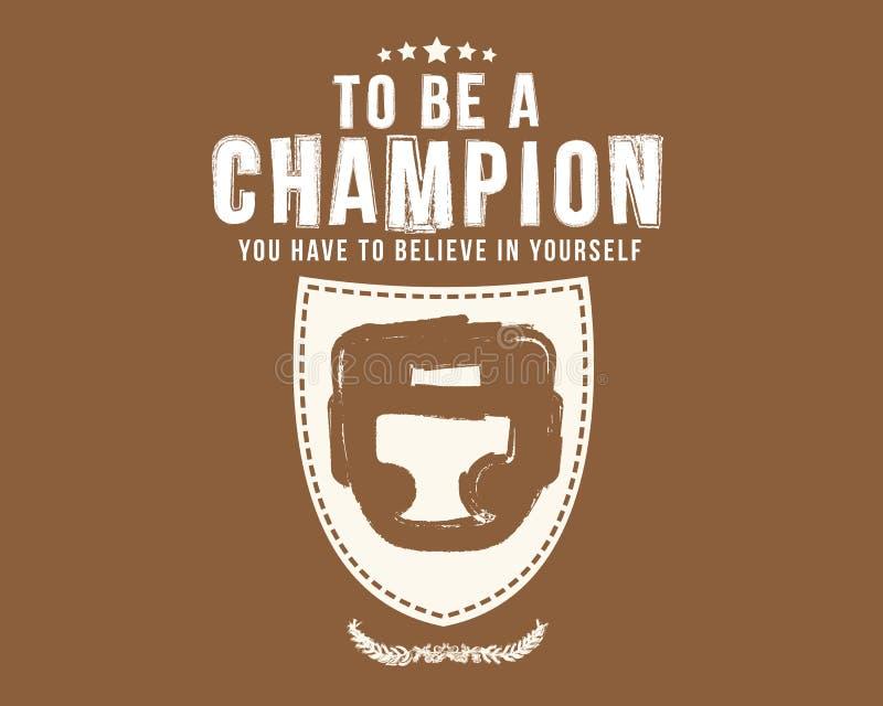 om een kampioen te zijn u in zich moet geloven vector illustratie