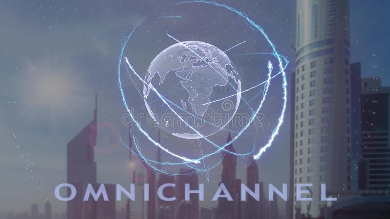 Omnichannel text with 3d hologram of the planet Earth against the backdrop of the modern metropolis stock illustration