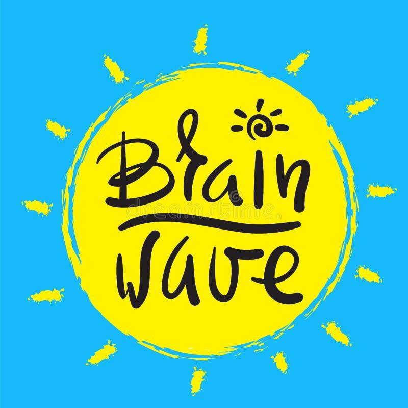 Onde cérébrale - simple inspirez et citation de motivation Beau lettrage tiré par la main Imprimez pour l'affiche inspirée, T-shi illustration stock
