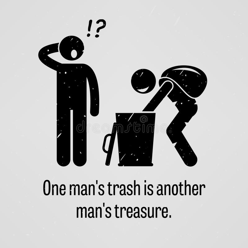 One Man Trash is Another Man Treasure vector illustration