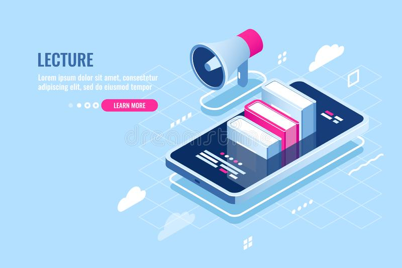 Online webinar isometric icon, internet course, mobile phone with book on screen, tutorial application, storage of file. In cloud, smartphone with loudspeaker royalty free illustration