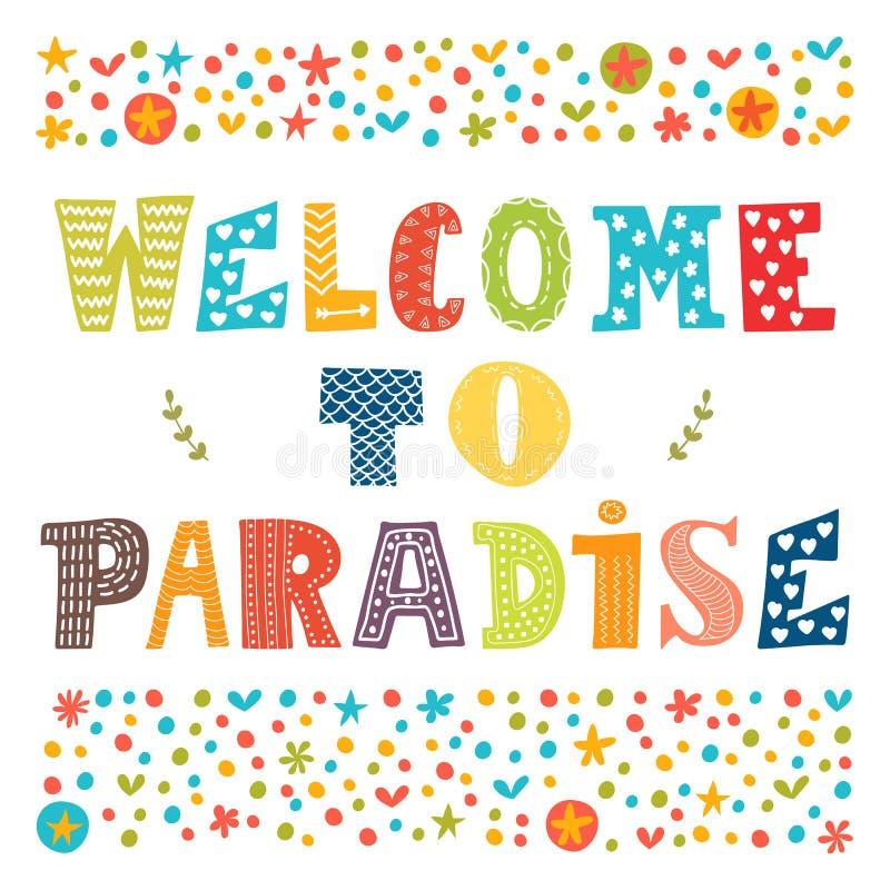 Onthaal aan ontwerp van de paradijs het vectoraffiche Leuke groetkaart royalty-vrije illustratie