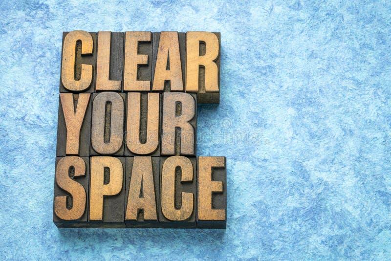 Ontruim uw ruimtewoordsamenvatting stock afbeeldingen