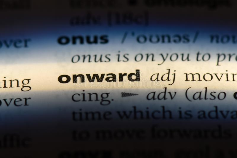 Onward. Word in a dictionary.  concept stock images
