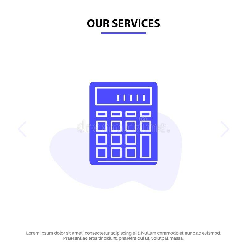 Onze de Dienstencalculator, Boekhouding, Zaken, berekent, Financieel, van het het Pictogramweb van Wiskunde Stevig Glyph de kaart royalty-vrije illustratie