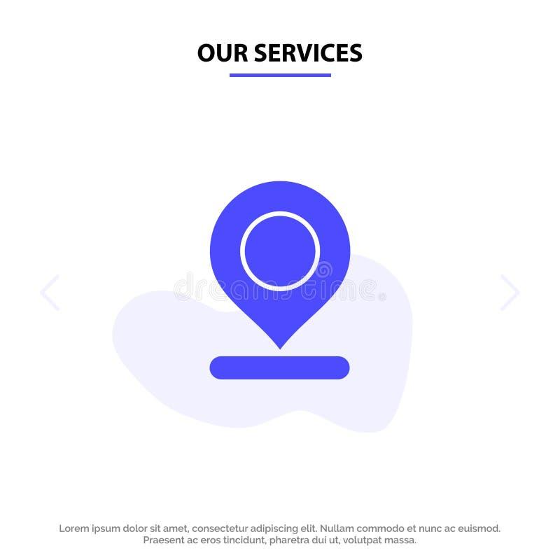 Onze de Dienstenplaats, Kaart, Teller, Pin Solid Glyph Icon Web-kaartmalplaatje vector illustratie