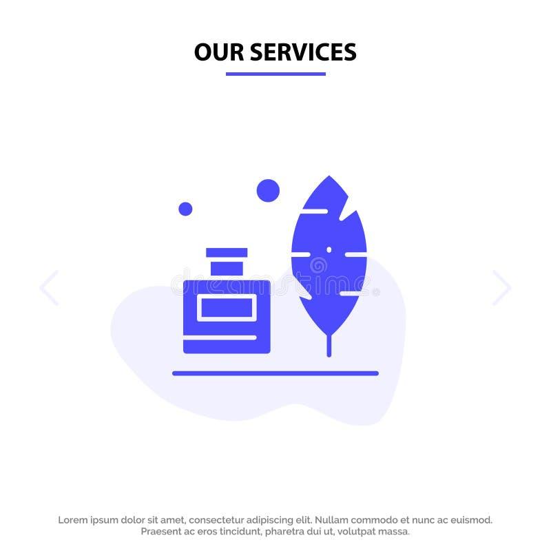 Onze Diensten Adobe, Veer, Inkbottle, Amerikaans Stevig Glyph-de kaartmalplaatje van het Pictogramweb stock illustratie