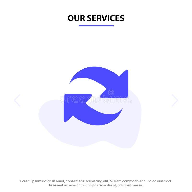 Onze Diensten verfrissen, herladen, roteren, herhalen Stevig Glyph-de kaartmalplaatje van het Pictogramweb stock illustratie