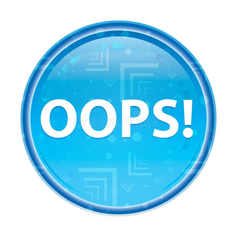 Oops! blom- blå rund knapp stock illustrationer