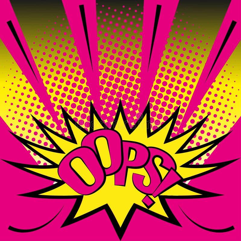 OOPS! bokstäver för popkonst Symbol av plan stil och rastrerad effekt, brightefärger Vektorillustration f?r banret, affisch vektor illustrationer