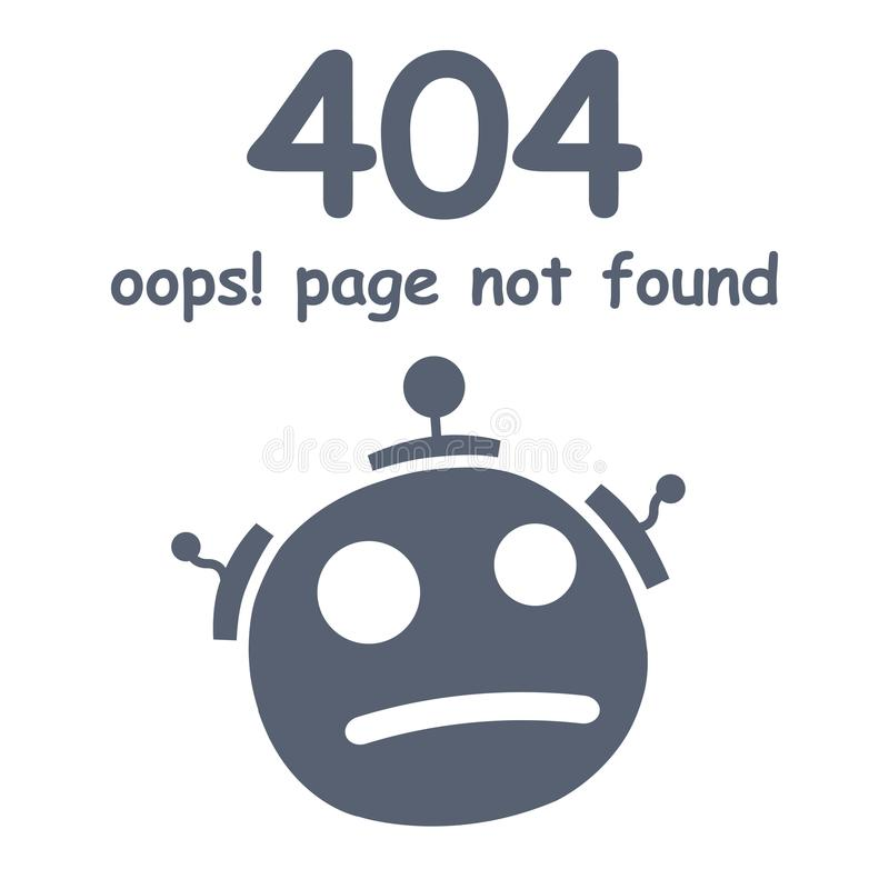 Oops 404 error page not found. Futuristic robot concept stock illustration
