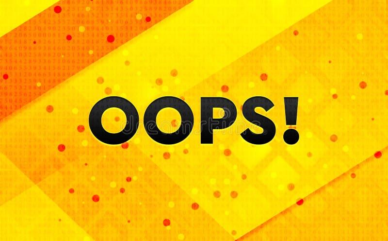 Oops! gul bakgrund för abstrakt digitalt baner royaltyfri illustrationer