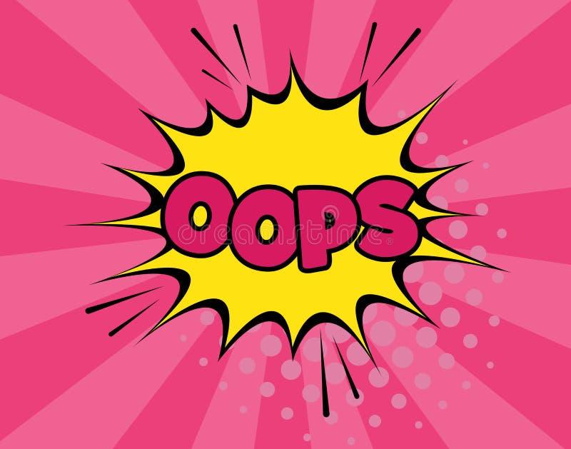 Oops lokalisierte komischer Textsprache-Blasenvektor Schablone Klangeffektknall-Wolkenikone der Farbphrasenbeschriftung stockfotos