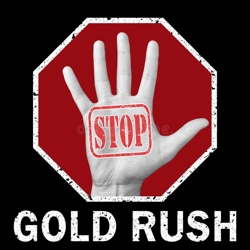 Open hand with the text stop gold rush vector illustration