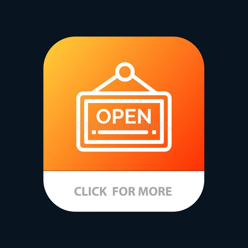 Open, Sign, Board, Hotel Mobile App Button. Android and IOS Line Version royalty free illustration
