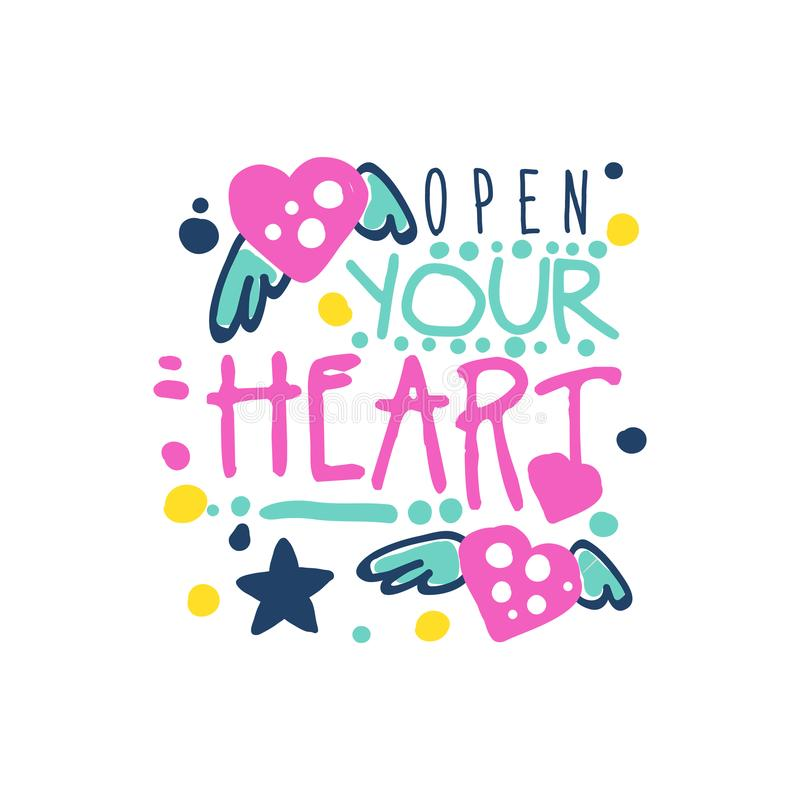 Open your heart positive slogan, hand written lettering motivational quote colorful vector Illustration. Isolated on a white background stock illustration
