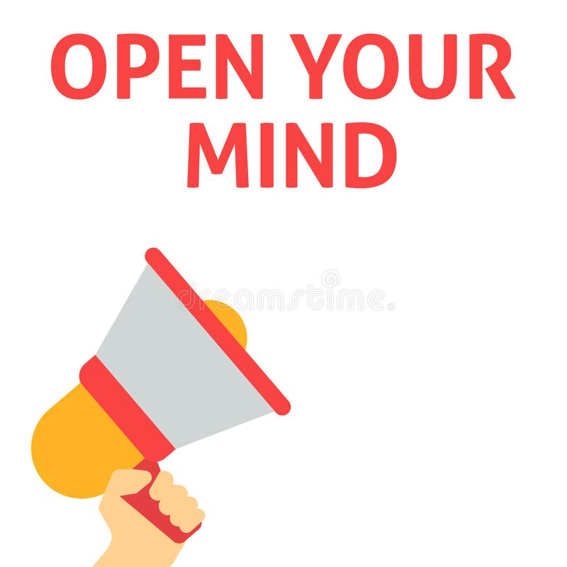 OPEN YOUR MIND Announcement. Hand Holding Megaphone With Speech Bubble. Flat Vector Illustration stock illustration