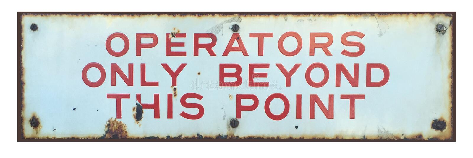 Operators Only Employees Only Vintage Enamel Sign stock photo
