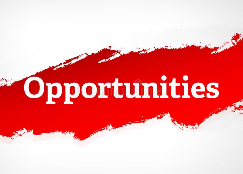 Opportunities Red Brush Abstract Background Illustration stock illustration
