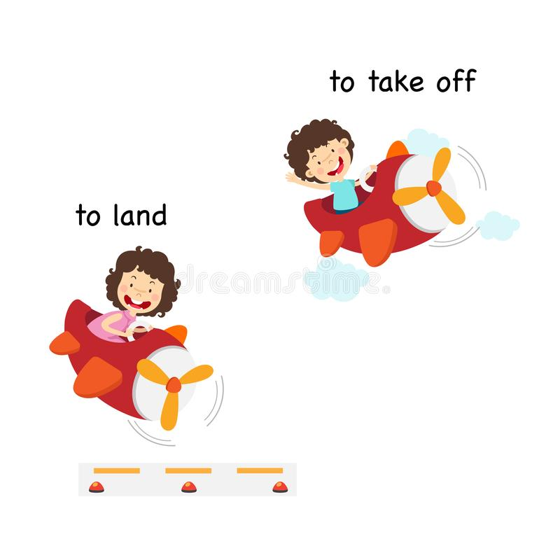 Opposite words to land and to take off. Vector illustration royalty free illustration