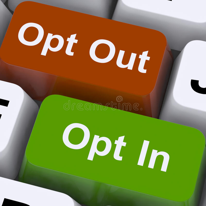 Opt In And Out Keys Shows Decision To Subscribe stock image