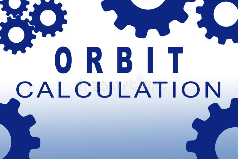 ORBIT CALCULATION concept. ORBIT CALCULATION sign concept illustration with blue gear wheel figures on pale blue background, alphabet, analysis, astronomy, atom stock illustration