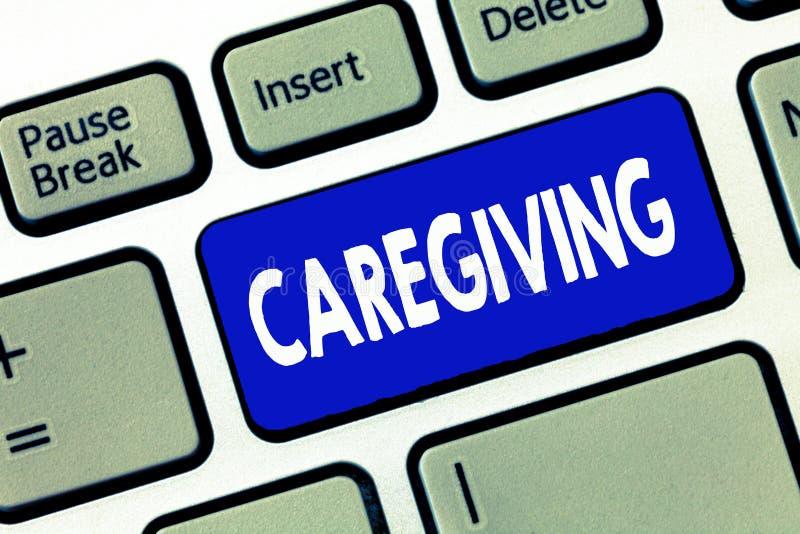 Ord som skriver text Caregiving Affärsidé för handling av att ge hög omsorg för obetald service för hjälphjälphjälpmedel royaltyfri fotografi