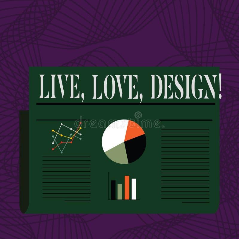 Ord som skriver text Live Love Design Affärsidéen för finns mjukhet skapar passionlust royaltyfri illustrationer