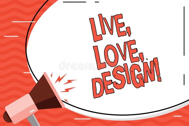 Ord som skriver text Live Love Design Affärsidéen för finns mjukhet skapar passionlust stock illustrationer