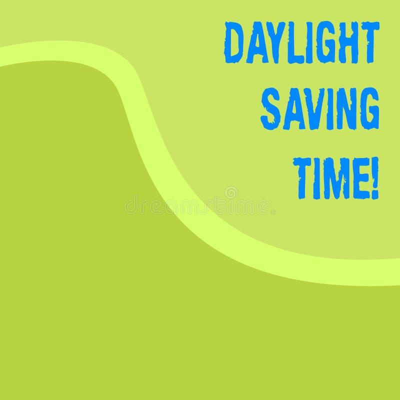 Ord som skriver textdagsljus som sparar Tid Affärsidé för flyttande fram klockor under sommar som sparar elektricitet vektor illustrationer