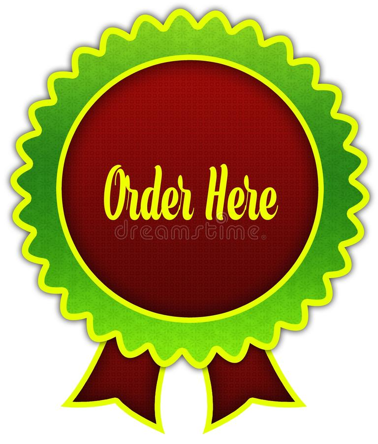 ORDER HERE on red and green round ribbon badge. stock illustration