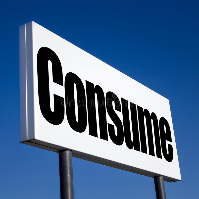 Order to consume. Horizontal billboard with the order to consume, against irreal blue sky. Abstract concept of consumerism, human mind control, power of stock images