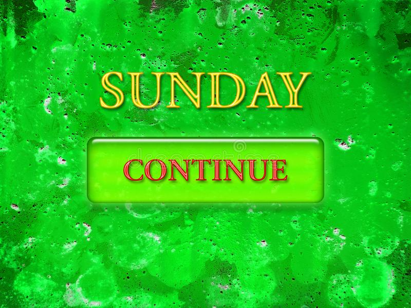 Ordet söndag som skrivs ut i gula bokstäver på en grön textural bakgrund och en grön knapp med röda bokstäver, fortsätter vektor illustrationer