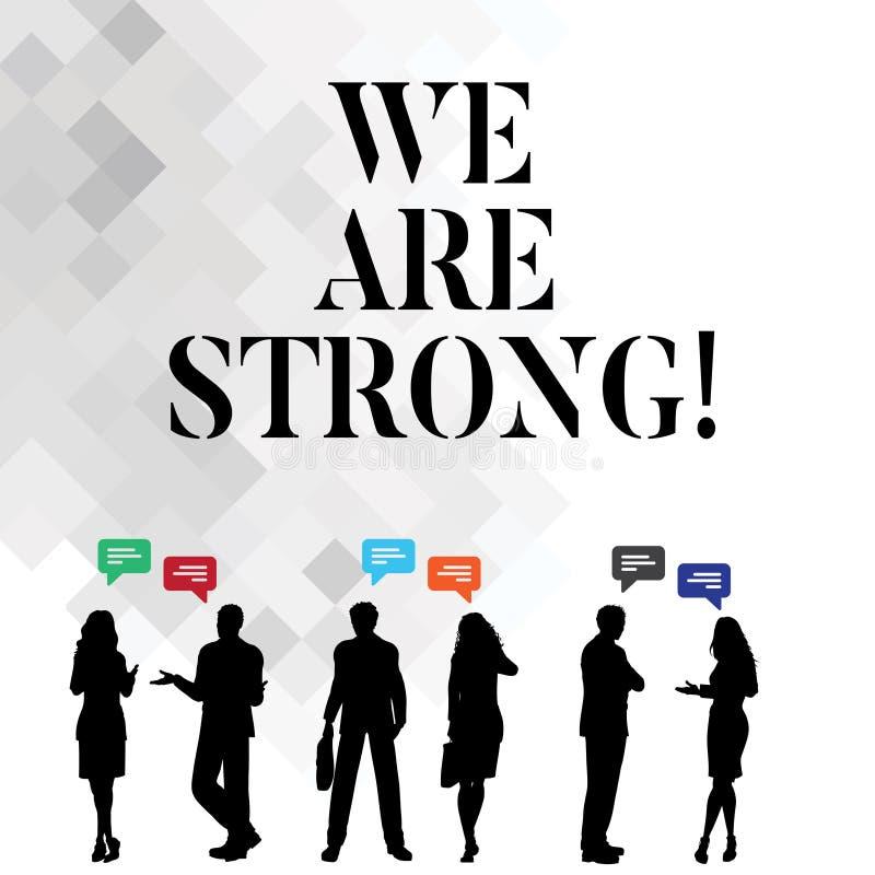 Ordet som skriver text är vi, starka Affärsidéen för har sunt kraftigt för stor styrka uppnå allt royaltyfri illustrationer