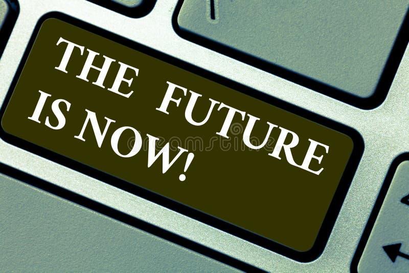 Ordet som skriver text framtiden, är nu Affärsidé för handlingen i dag som erhåller vad du önskar i morgon att planera tangentbor royaltyfria bilder
