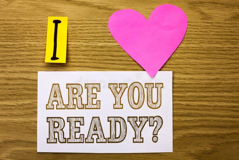 Ordhandstiltext är dig ordnar till fråga Affärsidéen för är förberett motiverat varnat medvetent skriftligt för beredskap på klib royaltyfri bild