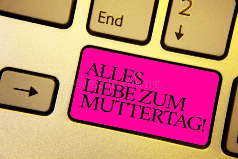 Ordhandstiltext Alles Liebe Zum Muttertag Affärsidé för ljus lycklig affektion för gratulationer för förälskelse för moderdag royaltyfria foton