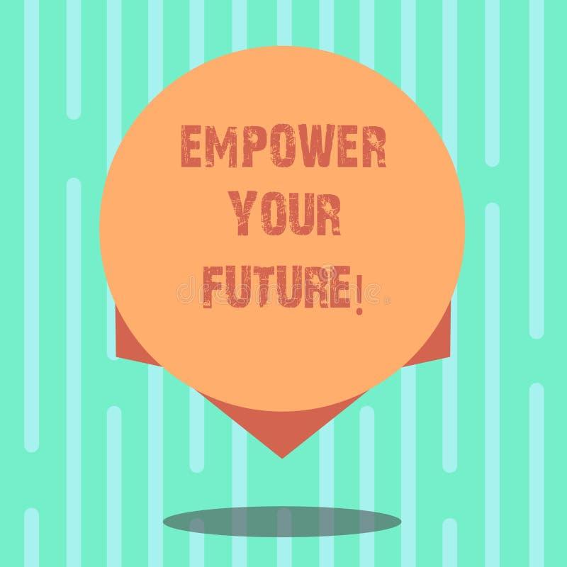 Ordhandstiltext att bemyndiga din framtid Affärsidé för mellanrum för karriärutveckling och för anställningsbarhetprogramhandbok stock illustrationer