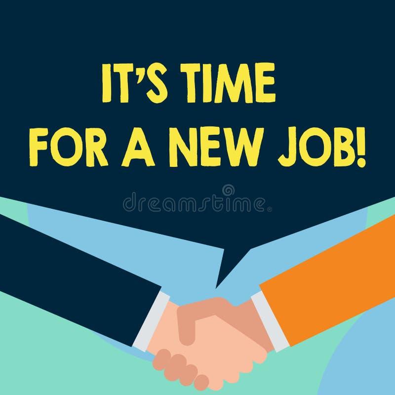 Ordhandstiltext det S Tid f?r ett nytt jobb Affärsidé för att ha betalt position vanlig anställning precis två män stock illustrationer