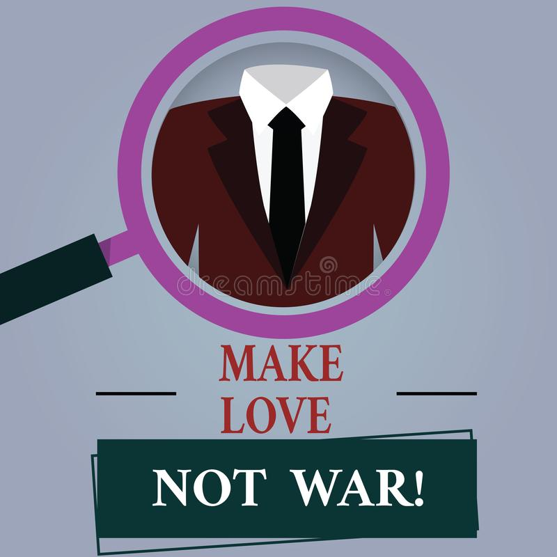 Ordhandstiltext gör krig för förälskelse inte Affärsidéen för slåss inte mot varandra har fred och affektion vektor illustrationer