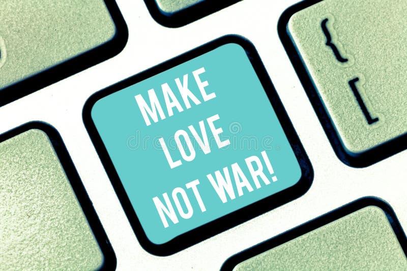 Ordhandstiltext gör krig för förälskelse inte Affärsidéen för slåss inte mot varandra har fred och affektion fotografering för bildbyråer