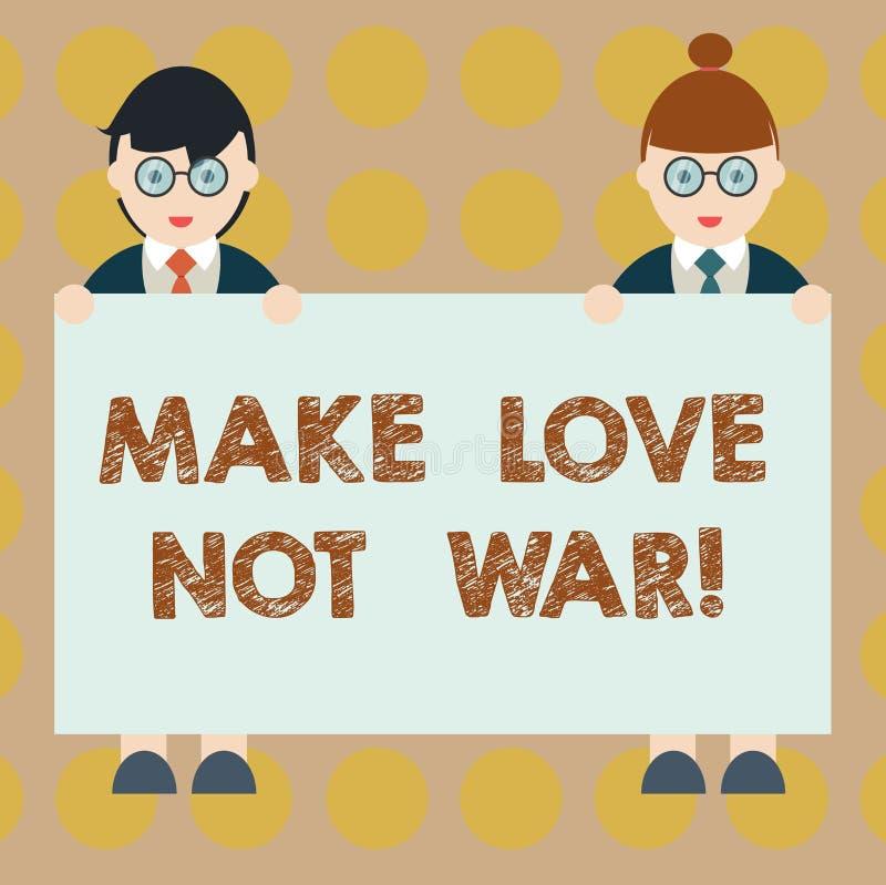 Ordhandstiltext gör krig för förälskelse inte Affärsidéen för slåss inte mot varandra har fred- och affektionmannen vektor illustrationer