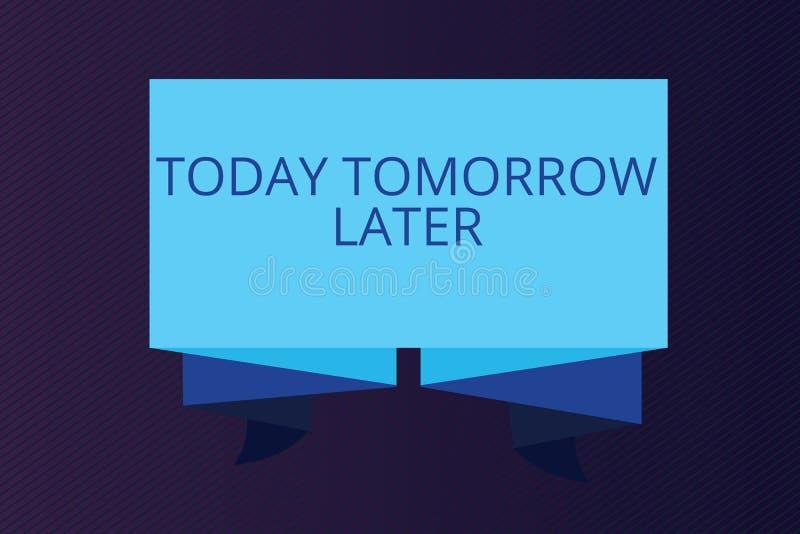 Ordhandstiltext i dag i morgon senare Affärsidé för just nu för närvarande därefter följande framtid snart vektor illustrationer