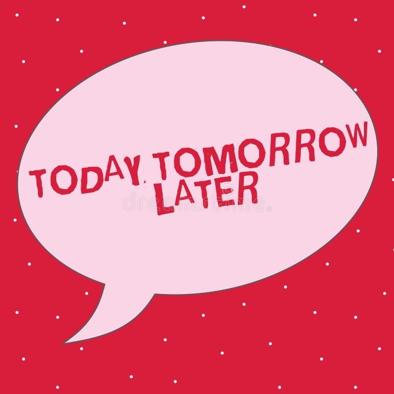 Ordhandstiltext i dag i morgon senare Affärsidé för just nu för närvarande därefter följande framtid snart royaltyfri illustrationer