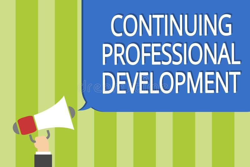 Ordhandstiltext som fortsätter yrkesmässig utveckling Affärsidé för spåring och att dokumentera av hållande megapho för kunskapsm stock illustrationer