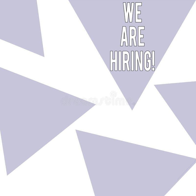 Ordhandstiltext som vi hyr Affärsidé för lön någon som gör ett särskilt jobb för företag i framtid vektor illustrationer