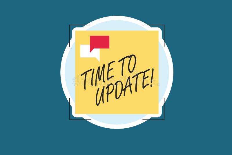 Ordhandstiltext Tid som ska uppdateras Affärsidé för att förbättra programvara eller produkten med nyare bättre version stock illustrationer