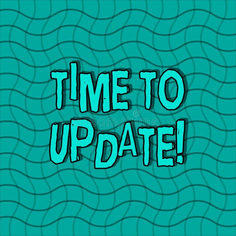 Ordhandstiltext Tid som ska uppdateras Affärsidéen för denna är det högra ögonblicket som gör något modernare nytt krabbt royaltyfri illustrationer